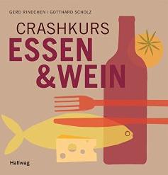 Crashkurs Wein und Essen – Foodpairing leicht gemacht