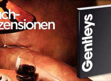 """Rezension: """"Gentleys – Insiderwissen für den Mann von heute"""""""