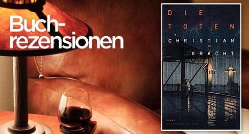 Zwischen Dandytum & Popliteratur – Christian Krachts »Die Toten«