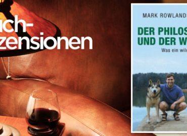 Rezension: Der Philosoph und der Wolf