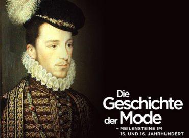 Die Geschichte der Mode: Die Renaissance