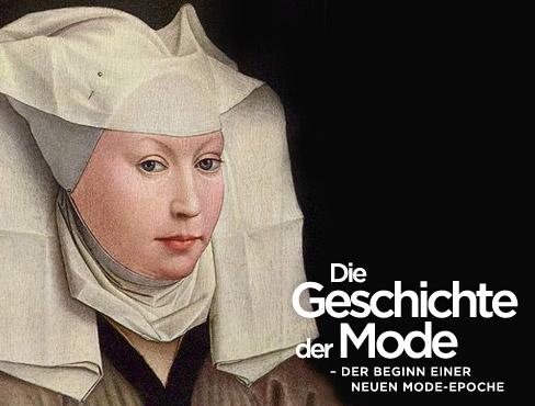 Die Geschichte der Mode: Das Mittelalter