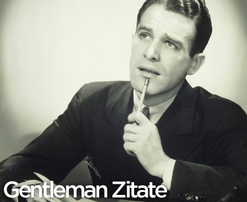 Gentleman Zitate: Clark Gable